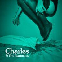 CHARLES & THE MARIMBAS / CHARLES & THE MARIMBAS