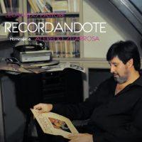 LEONARDO PASTORE / RECORDANDOTE