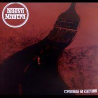 NUEVO MANTRA / CREANDO EL CAMINO